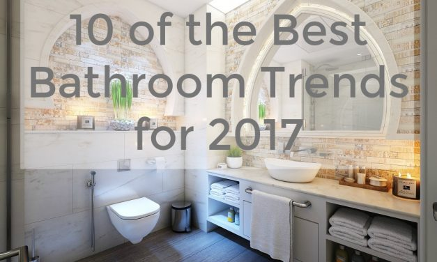 10 of the Best Bathroom Trends for 2017
