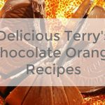 Delicious Terry's Chocolate Orange Recipes